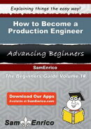 How to Become a Production Engineer