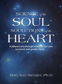 ScienceoftheSoulSolutionsoftheHeart