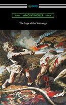 The Saga of the Volsungs (Translated by Eiríkr Magnússon and William Morris with an Introduction by H. Hal…