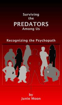 SurvivingthePredatorsAmongUs:RecognizingthePsychopath
