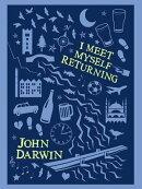 I Meet Myself Returning