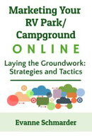 Marketing Your RV Park / Campground Online
