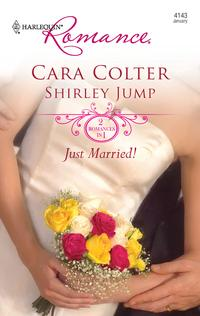 Just Married!Kiss the Bridesmaid\Best Man Says I Do【電子書籍】[ Cara Colter ]