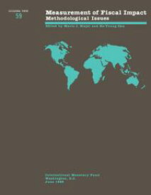 Measurement of Fiscal Impact: Methodological Issues - Occa Paper 59【電子書籍】[ International Monetary Fund ]