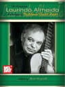 The Complete Laurindo Almeida Anthology of Traditional Guitar Duets【電子書籍】[ Ron Purcell ]