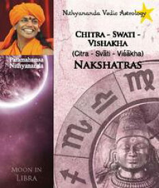 Nithyananda Vedic Astrology: Moon in Libra【電子書籍】[ Paramahamsa Nithyananda ]