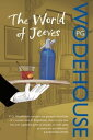The World of Jeeves(Jeeves & Wooster)【電子書籍】[ P G Wodehouse ]