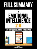 "Full Summary Of ""Emotional Intelligence 2.0 ? By Travis Bradberry and Jean Greaves"""