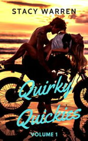 Quirky Quickies【電子書籍】[ Stacy Warren ]
