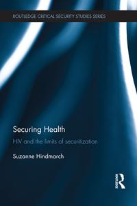 SecuringHealthHIVandtheLimitsofSecuritization