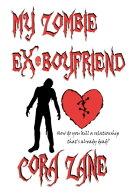 My Zombie Ex-Boyfriend