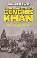 In the Footsteps of Genghis Khan