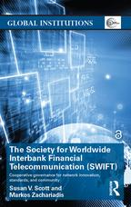 The Society for Worldwide Interbank Financial Telecommunication (SWIFT)