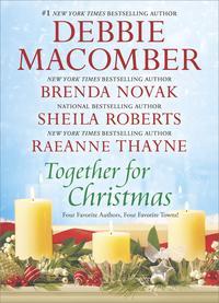Together for ChristmasAn Anthology【電子書籍】[ Debbie Macomber ]