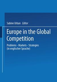EuropeintheGlobalCompetitionProblemsーMarketsーStrategies