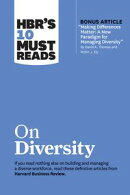 """HBR's 10 Must Reads on Diversity (with bonus article """"Making Differences Matter: A New Paradigm for Managing…"""