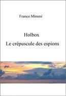 Holbox: Le Crépuscule Des Espions.