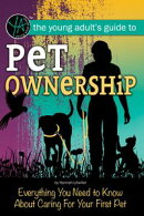 Pet Ownership: Everything You Need to Know About Caring for your First Pet