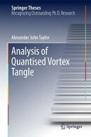 Analysis of Quantised Vortex Tangle