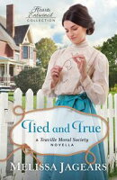 Tied and True (Hearts Entwined Collection)