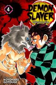 Demon Slayer: Kimetsu no Yaiba, Vol. 4Robust Blade【電子書籍】[ Koyoharu Gotouge ]