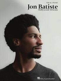 Jon Batiste - Hollywood Africans Songbook【電子書籍】[ Jon Batiste ]