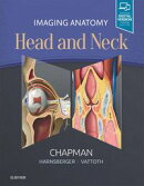 Imaging Anatomy: Head and Neck E-Book