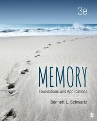 MemoryFoundations and Applications【電子書籍】[ Dr. Bennett L. Schwartz ]