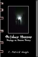 October Horror: Musings on Horror Movies
