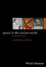 Peace in the Ancient WorldConcepts and Theories【電子書籍】