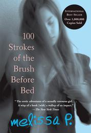 100 Strokes of the Brush Before Bed【電子書籍】[ Melissa P. ]