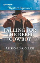 Falling For The Rebel Cowboy (Mills & Boon Western Romance) (Cowboys to Grooms, Book 2)