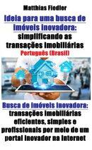 Ideia para uma busca de imóveis inovadora: simplificando as transações imobiliárias: Busca de imóveis i…