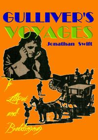 Gulliver's Voyages to Lilliput and BrobdingnagWith Colored Plates and Drawing Illustrations【電子書籍】[ Jonathan Swift ]