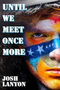 Until We Meet Once More【電子書籍】[ Josh Lanyon ]