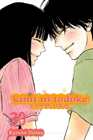 Kimi ni Todoke: From Me to You, Vol. 30【電子書籍】[ Karuho Shiina ]