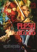 FLESH & BLOOD23