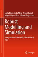Robust Modelling and Simulation