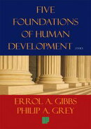 Five Foundations of Human Development