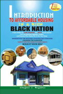 INTRODUCTION TO AFFORDABLE HOUSING IN A RICH BLACK NATION