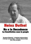 Heinz Duthel: No a la Decadence.