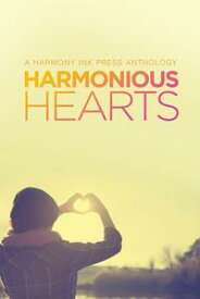 Harmonious Hearts 2014 - Stories from the Young Author Challenge【電子書籍】[ L.A. Buchanan ]