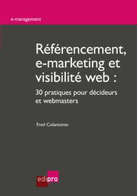 R?f?rencement,e-marketingetvisibilit?web30pratiquespourd?cideursetwebmasters