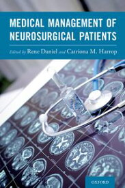 Medical Management of Neurosurgical Patients【電子書籍】