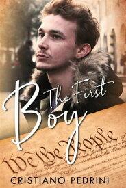 The first boy【電子書籍】[ Cristiano Pedrini ]