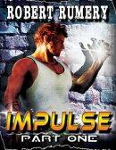 Impulse : Part One