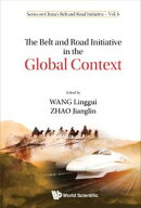 The Belt and Road Initiative in the Global Context