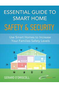 EssentialGuidetoSmartHomeAutomationSafety&SecurityUseHomeAutomationtoIncreaseYourFamiliesSafetyLevels