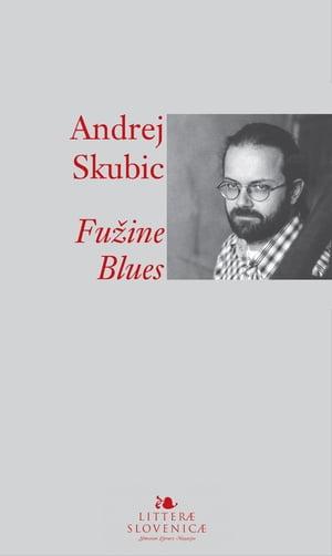 Fu?ine Blues【電子書籍】[ Andrej E. Skubic ]