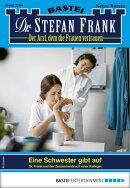 Dr. Stefan Frank 2504 - Arztroman